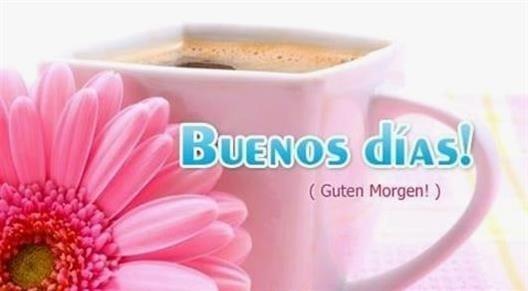 Guten Morgen Bilder Auf Spanisch Gb Bilder Gb Pics