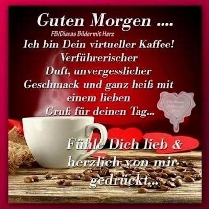Grüße morgen liebe guten Guten Morgen