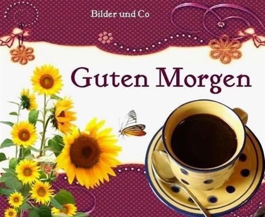 Guten Morgen Bilder Und Co Gb Bilder Gb Pics