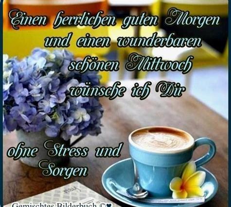 Guten Morgen Bilder Zum Mittwoch Gb Bilder Gb Pics