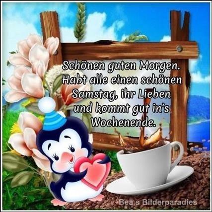 Samstag Wochenende Guten Morgen